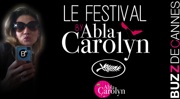 Cannes_2014_AblaCarolyn