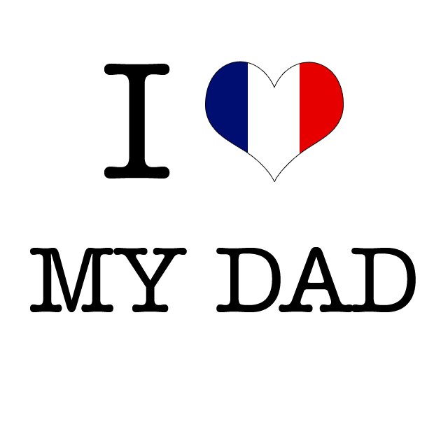 ilove my dad